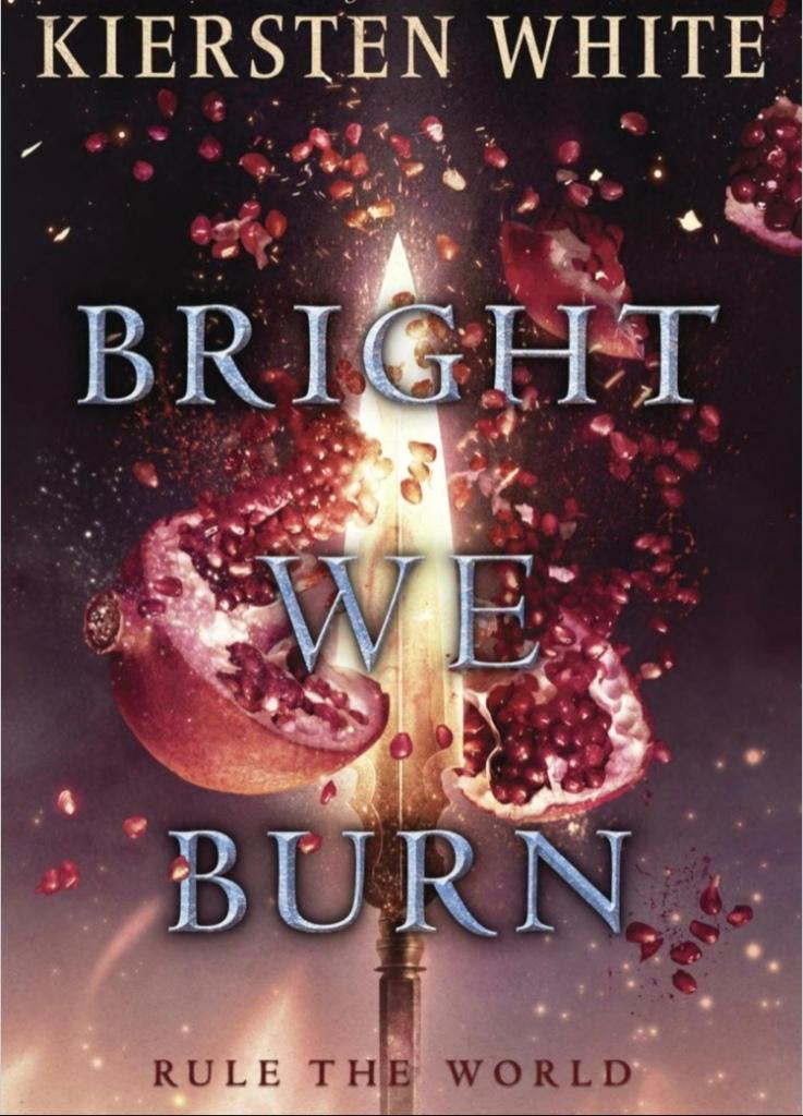 Bright We Burn Book Cover